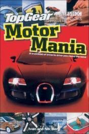 "book cover of ""Top Gear, Motor Mania"" by Ivan Berg"