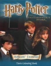 book cover of Harry Potter and the Philosopher's Stone: Hogwarts' Favourites: Movie Colouring Book by J. K. Rowling