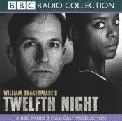 book cover of Twelfth Night: A BBC Radio 3 Full-cast Dramatisation (BBC Radio Collection) by William Shakespeare