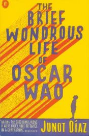 book cover of The Brief Wondrous Life of Oscar Wao by Junot Díaz