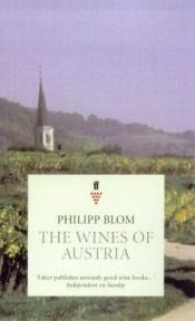 book cover of The Wines of Austria (Wine S.) by Philipp Blom