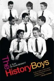 book cover of The History Boys by Alan Bennett