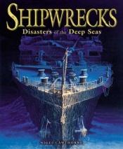 book cover of Shipwrecks by Nigel Cawthorne