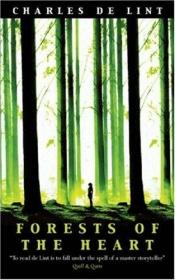 book cover of Forests of the Heart by Charles de Lint