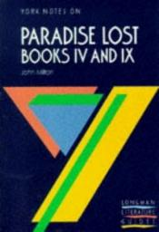 "book cover of York Notes on John Milton's ""Paradise Lost"", Books 4 and 9 (Longman Literature Guides) by Norman Jeffares"