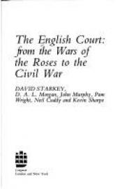 book cover of The English court : from the Wars of the Roses to the Civil War by David Starkey