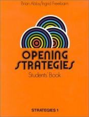 book cover of Stategies: Opening Strategies No.1 Students Book ( Strategies) by Brian Abbs
