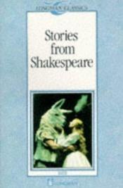 book cover of Stories from Shakespeare (Classics) by Brian Heaton