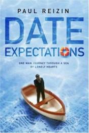 book cover of Date Expectations by Paul Reizin