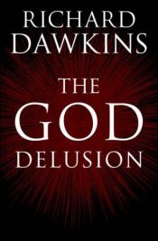book cover of The God Delusion by Richard Dawkins