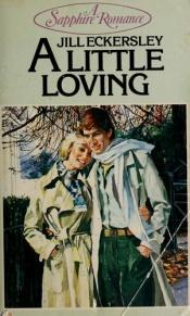 book cover of Little Loving by Jill Eckersley