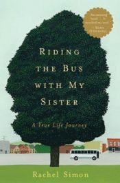 book cover of Riding the Bus with My Sister by Rachel Simon