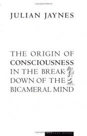 book cover of The Origin of Consciousness in the Breakdown of the Bicameral Mind by Julian Jaynes