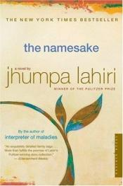 book cover of The Namesake by Jhumpa Lahiri