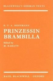 book cover of Hoffmann: Prinzessin Brambilla (Blackwell's German Texts) by Ernst Theodor Amadeus Hoffmann