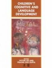 book cover of Children's Cognitive and Language Development (Child Development, 3) by Victor Lee