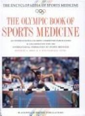 book cover of The Olympic Encyclopaedia of Sports Medicine: v. 1 (The Encyclopaedia of Sports Medicine) by Albert Dirix