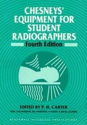 book cover of Chesney's Equipment for Student Radiographers by P. H. Carter