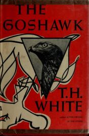 book cover of The Goshawk by T. H. White