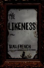 book cover of The Likeness by Tana French
