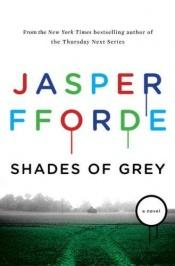 book cover of Shades of Grey 1: The Road to High Saffron by Jasper Fforde