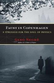 book cover of Faust in Copenhagen by Gino Segre