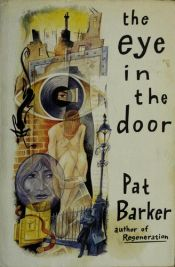 book cover of The Eye in the Door by Pat Barker