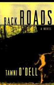 book cover of Back Roads by Tawni O'Dell