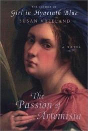 book cover of La Pasion de Artemisa by Susan Vreeland