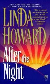 book cover of After the night by Linda Howard