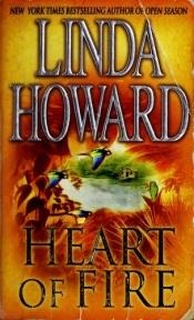 book cover of Heart of Fire (1993) by Linda Howard