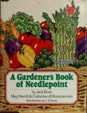book cover of Gardener's Book of Needlepoint by Jack Bodi