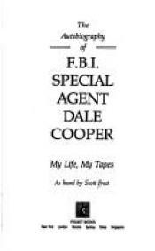 book cover of Dale Cooper naplója (ahogyan Scott Frost hallotta) by Scott Frost