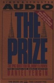 book cover of The Prize: The Epic Quest for Oil, Money, and Power by Daniel Yergin