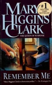 book cover of Remember Me by Mary Higgins Clark