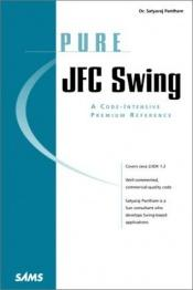 book cover of Pure JFC swing by Satyaraj Pantham