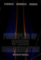 book cover of Principles of speech communication by Douglas Ehninger