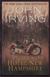 book cover of The Hotel New Hampshire by John Irving