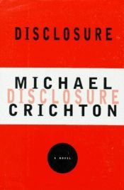 book cover of Disclosure by Michael Crichton