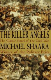 book cover of The Killer Angels: A Novel of the Civil War by Michael Shaara