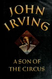 book cover of A Son of the Circus by John Irving