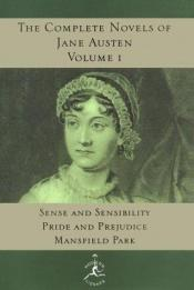 book cover of Austen: The Complete Novels, Vol. 1 (Sense and Sensibility; Pride and Prejudice; Mansfield Park) by Jane Austen