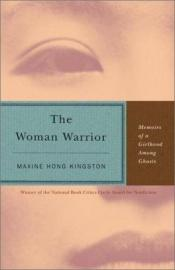book cover of The Woman Warrior by Maxine Hong Kingston