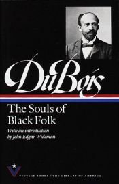 book cover of The Souls of Black Folk by W. E. B. Du Bois