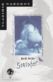 book cover of Bend Sinister by Vladimir Vladimirovich Nabokov