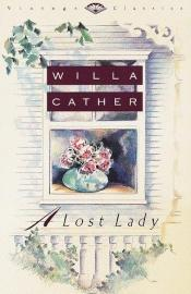 book cover of A Lost Lady by Willa Cather
