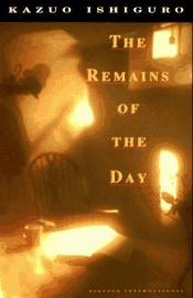 book cover of The Remains of the Day by Kazuo Ishiguro