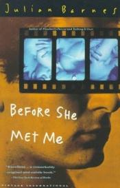 book cover of Before She Met Me by Julian Barnes