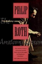 book cover of The Anatomy Lesson by Philip Roth