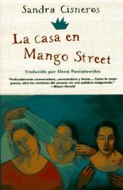 book cover of The House on Mango Street by Sandra Cisneros|SparkNotes